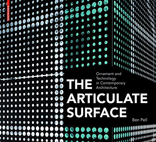 9783038212539: The Articulate Surface: Ornament and Technology in Contemporary Architecture