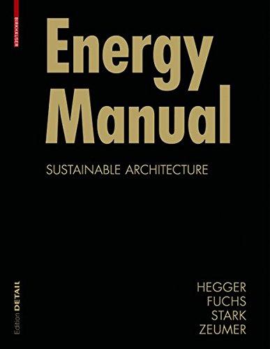 9783038212799: Energy Manual: Sustainable Architecture