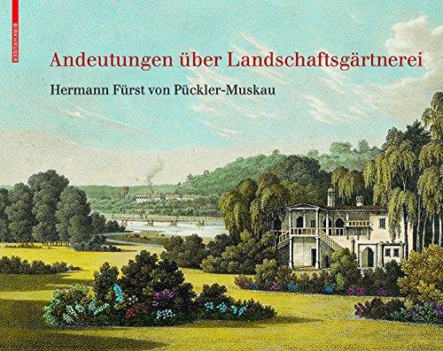 9783038213192: Andeutungen Uber Landschaftsgartnerei: Text Und Abbildungen Des Atlas Von 1834