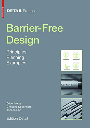 9783038213642: Barrier-Free Design: Principles, Planning, Examples