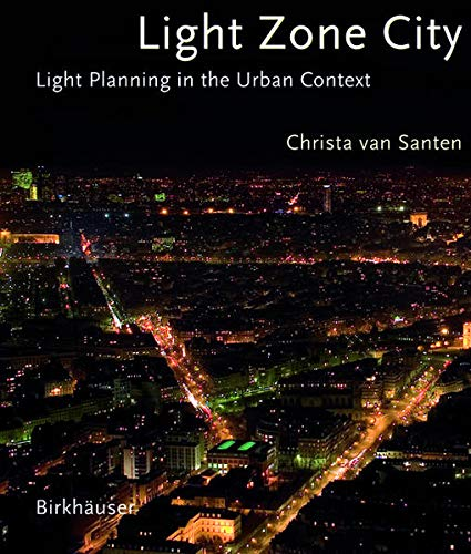 9783038213864: Light Zone City: Light Planning in the Urban Context