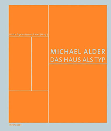 9783038213895: Michael Alder: Das Haus ALS Typ (German Edition)