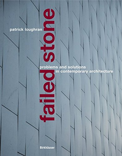 9783038214229: Failed Stone: Problems and Solutions with Concrete and Masonry