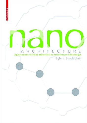 9783038214328: Nano Materials: in Architecture, Interior Architecture and Design