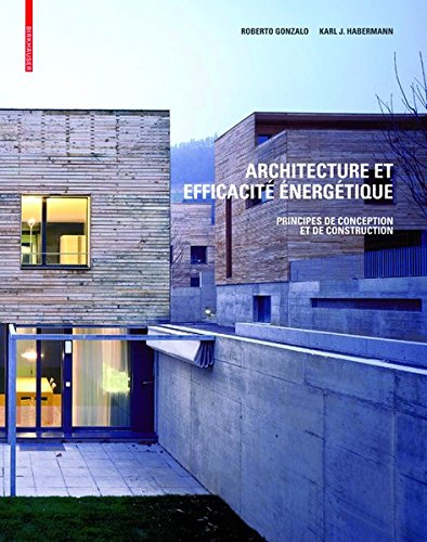 9783038214373: Architecture Et Efficacite Energetique: Principes de Conception Et de Construction (French Edition)