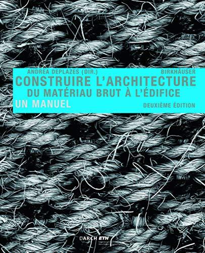 9783038214533: Construire l' architecture (French Edition)