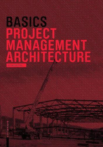 9783038214625: Basics Project Management Architecture