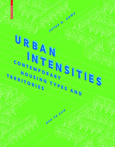 Urban Intensities: Peter G. Rowe