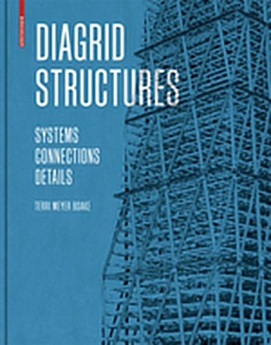 9783038215141: Diagrid Structures: Systems, Connections, Details