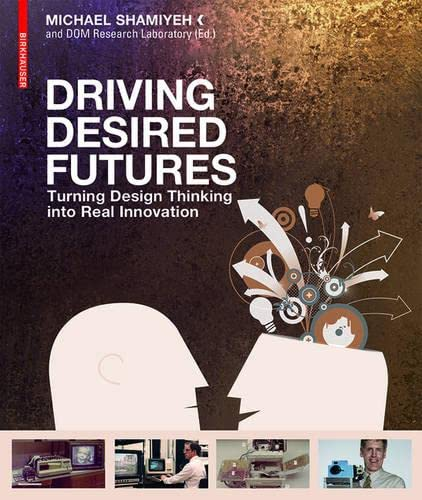 Driving Desired Futures: Shamiyeh, Michael