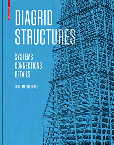 9783038215646: Diagrid Structures: Systems, Connections, Details