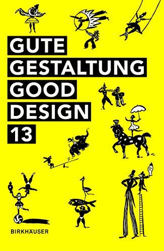 9783038215653: Gute Gestaltung Good Design 13 (German and English Edition)