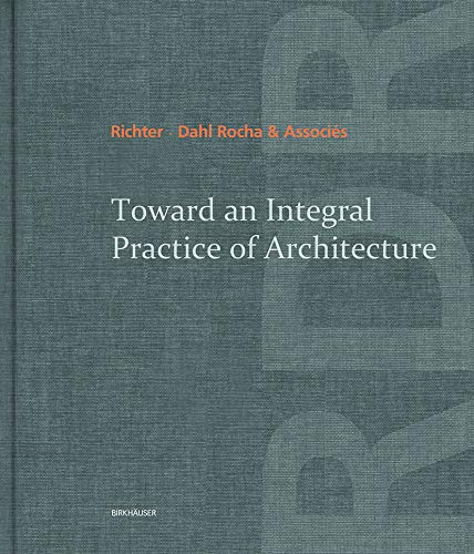 9783038215813: Toward an Integral Practice of Architecture