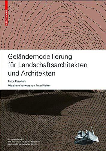 9783038216155: Gelandemodellierung Fur Landschaftsarchitekten Und Architekten (German Edition)