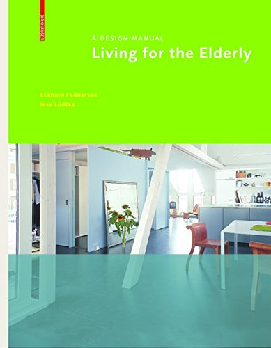 9783038217787: Living for the Elderly: A Design Manual