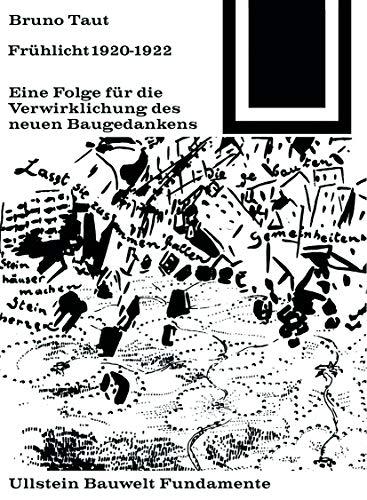 Frühlicht 1920-1922: Bruno Taut