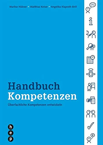 9783038220008: Handbuch Kompetenzen - Überfachliche Kompetenzen entwickeln