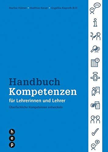 9783038220046: Handbuch Kompetenzen für Lehrerinnen und Lehrer - Überfachliche Kompetenzen entwickeln