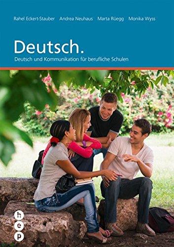 9783038220060: Deutsch.: Deutsch und Kommunikation für berufliche Schulen [Ungekürzte Ausgab...