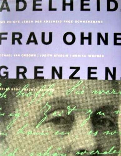 9783038230502: Adelheid. Frau ohne Grenzen (Livre en allemand)