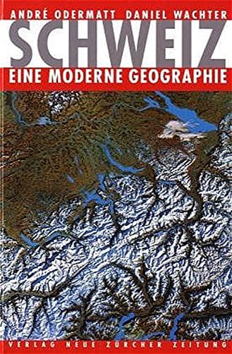 9783038230977: Schweiz - eine moderne Geographie