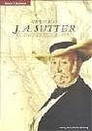 General J. A. Sutter: Bachmann, Bernard R.
