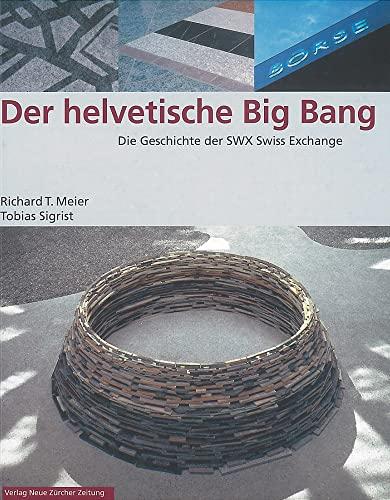 9783038232513: Der helvetische Big Bang