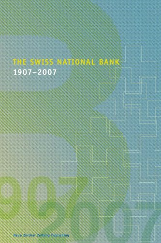 The Swiss National Bank: 1907 - 2007 (Hardback)
