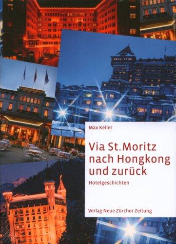 9783038233930: Via St. Moritz nach Hongkong und zurnck