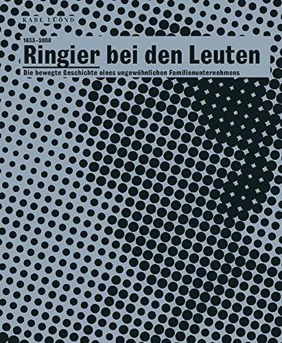 9783038234005: 1833-2008. Ringier bei den Leuten