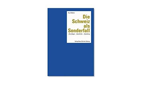 Die Schweiz als Sonderfall: Paul Widmer