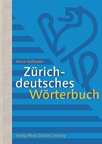 9783038235552: Zürichdeutsches Wörterbuch