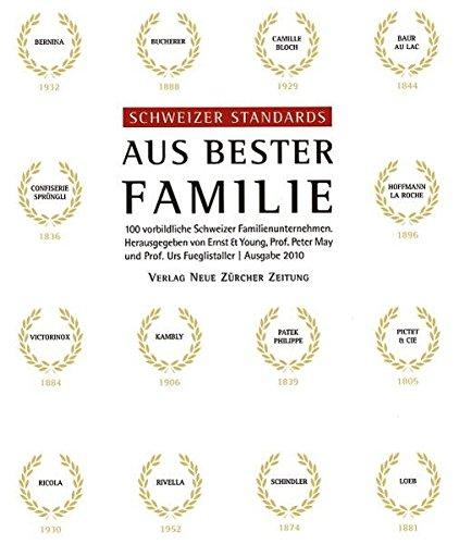 9783038236061: Schweizer Standards - aus bester Familie: 100 vorbildliche Schweizer Familienunternehmen
