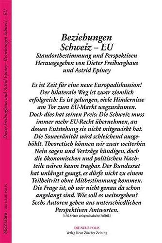 Beziehungen Schweiz - EU: Freiburghaus, Dieter /