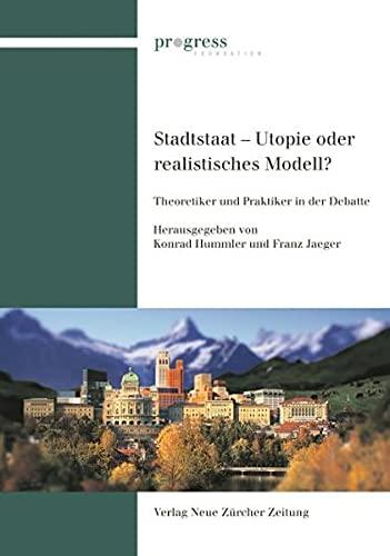 9783038237082: Stadtstaat - Utopie oder realistisches Modell