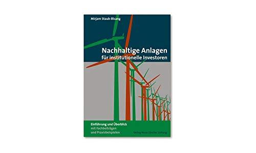 Nachhaltige Anlagen für institutionelle Investoren: Mirjam Staub-Bisang