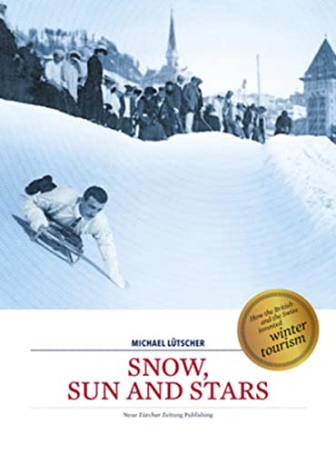 Snow, Sun and Stars: Michael Lütscher