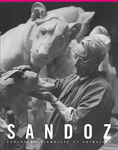 SANDOZ SCULPTEUR FIGURISTE ET ANIMALIER: MARCILHAC FELIX