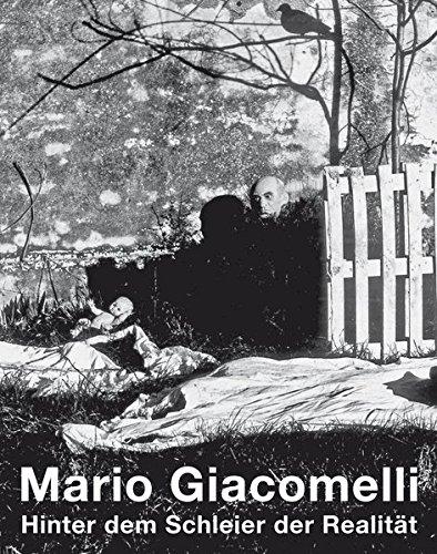 9783038280354: Mario Giacomelli: Hinter dem Schleier der Realit�t