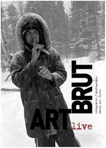 Art brut live: Mario Del Curto