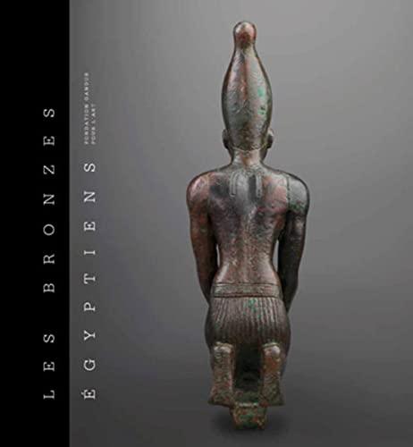 BRONZES EGYPTIENS DE LA FONDATION GANDUR: COLLECTIF