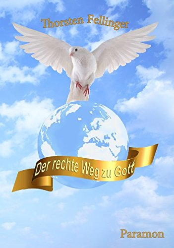9783038301400: Der rechte Weg zu Gott