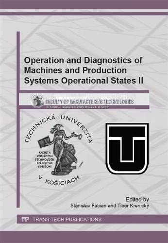 9783038352013: Operation and Diagnostics of Machines and Production Systems Operational States II (Applied Mechanics and Materials)