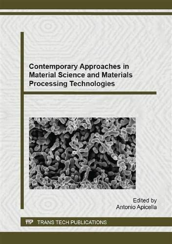 9783038355144: Contemporary Approaches in Material Science and Materials Processing Technologies (Advanced Materials Research)