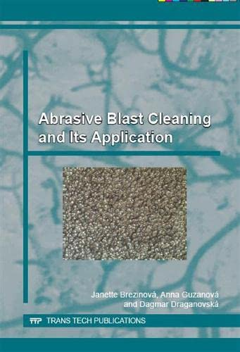 9783038359951: Abrasive Blast Cleaning and Its Application (Materials Science Foundations)