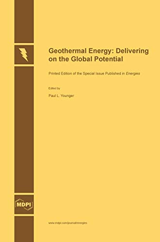 9783038421337: Geothermal Energy: Delivering on the Global Potential