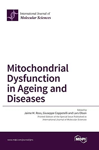 9783038422518: Mitochondrial Dysfunction in Ageing and Diseases