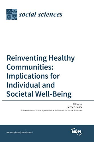 Reinventing Healthy Communities: Jerry D Marx
