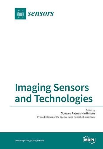 Imaging Sensors and Technologies: Pajares Martinsanz, Gonzalo