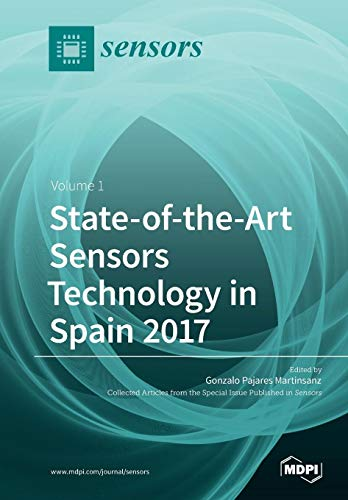 State-of-the-Art Sensors Technology in Spain 2017: Volume: Martinsanz, Gonzalo Pajares